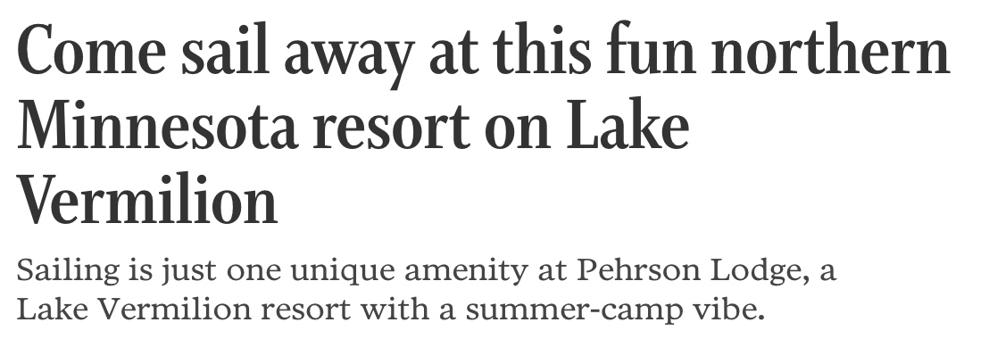Newspaper headline: Come Sail Away at this fun Northern Minnesota Resort